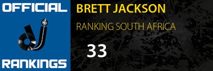 BRETT JACKSON RANKING SOUTH AFRICA