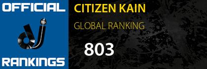 CITIZEN KAIN GLOBAL RANKING