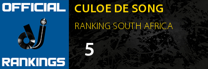 CULOE DE SONG RANKING SOUTH AFRICA