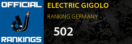 ELECTRIC GIGOLO RANKING GERMANY