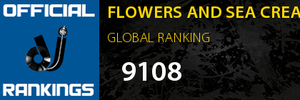 FLOWERS AND SEA CREATURES GLOBAL RANKING