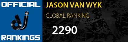 JASON VAN WYK GLOBAL RANKING