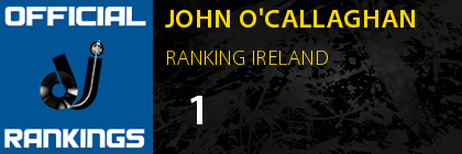JOHN O'CALLAGHAN RANKING IRELAND