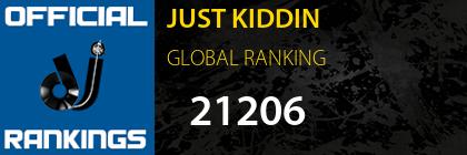 JUST KIDDIN GLOBAL RANKING