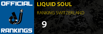 LIQUID SOUL RANKING SWITZERLAND