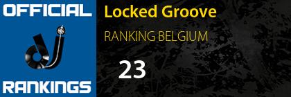 Locked Groove RANKING BELGIUM