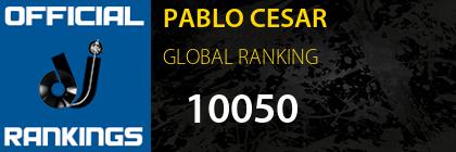 PABLO CESAR GLOBAL RANKING