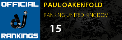 PAUL OAKENFOLD RANKING UNITED KINGDOM