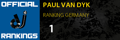 PAUL VAN DYK RANKING GERMANY