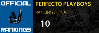 PERFECTO PLAYBOYS RANKING CHINA