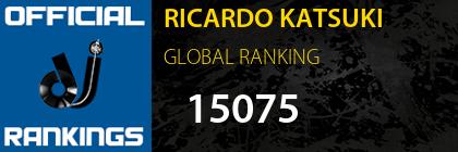 RICARDO KATSUKI GLOBAL RANKING