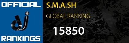 S.M.A.SH GLOBAL RANKING