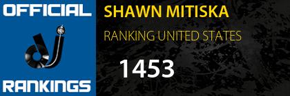 SHAWN MITISKA RANKING UNITED STATES