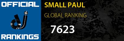 SMALL PAUL GLOBAL RANKING