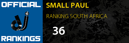 SMALL PAUL RANKING SOUTH AFRICA