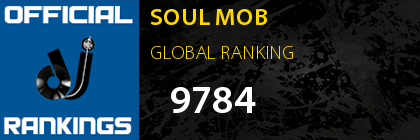 SOUL MOB GLOBAL RANKING