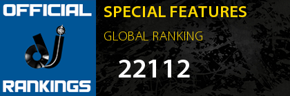 SPECIAL FEATURES GLOBAL RANKING