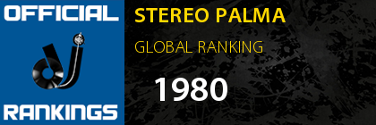 STEREO PALMA GLOBAL RANKING