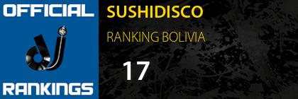 SUSHIDISCO RANKING BOLIVIA