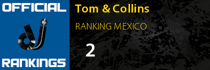 Tom & Collins RANKING MEXICO