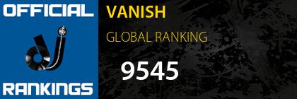 VANISH GLOBAL RANKING