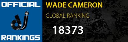WADE CAMERON GLOBAL RANKING
