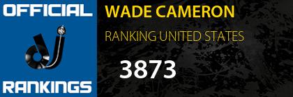 WADE CAMERON RANKING UNITED STATES