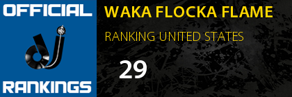 WAKA FLOCKA FLAME RANKING UNITED STATES