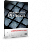 DARK PRESSURE - Drums and synths for MASCHINE