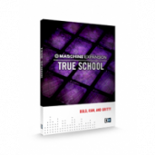 TRUE SCHOOL - Drums & synths for MASCHINE